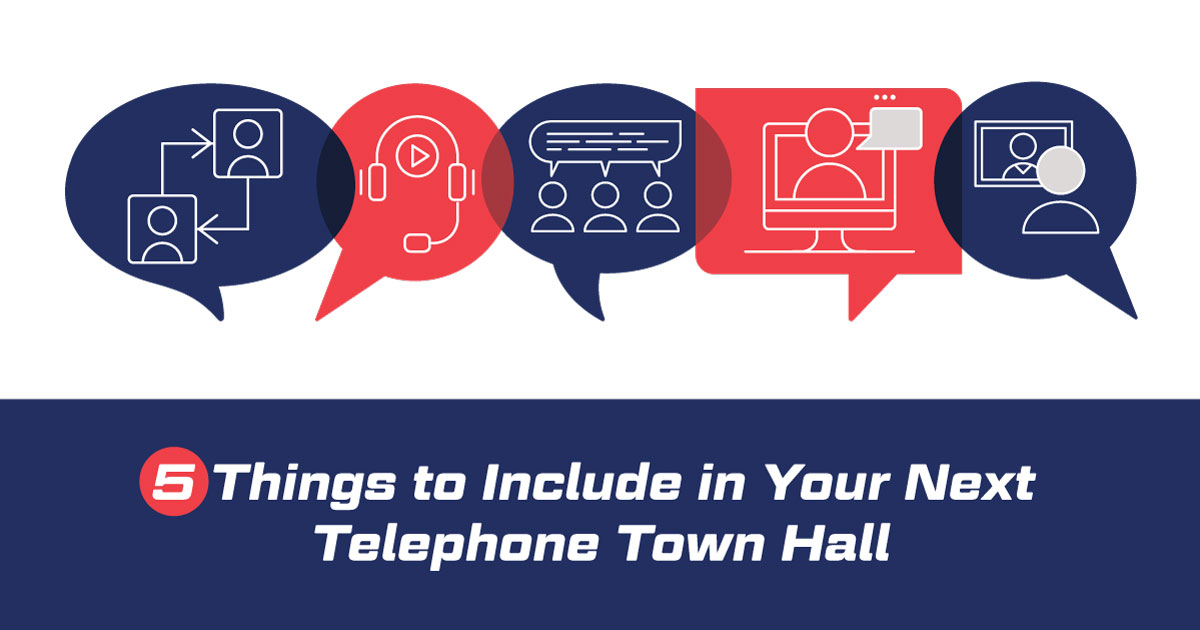 5-things-to-include-in-your-next-telephone-town-hall